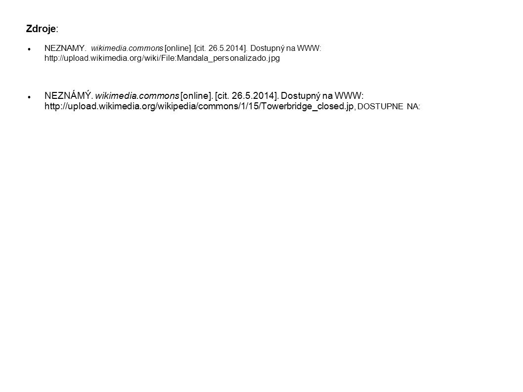 Zdroje: NEZNAMY. wikimedia.commons [online]. [cit. 26.5.2014]. Dostupný na WWW: http://upload.wikimedia.org/wiki/File:Mandala_personalizado.jpg.